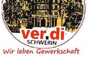 Schloß Schwerin mit Schriftzug Wir leben Gewerkschaft