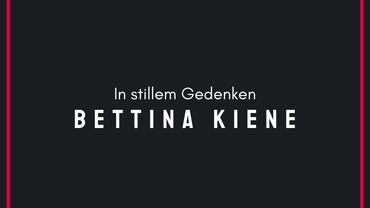 Nachruf Bettina Kiene